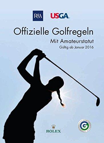 Preisvergleich Produktbild Offizielle Golfregeln - Gültig ab Januar 2016: Mit Amateurstatut
