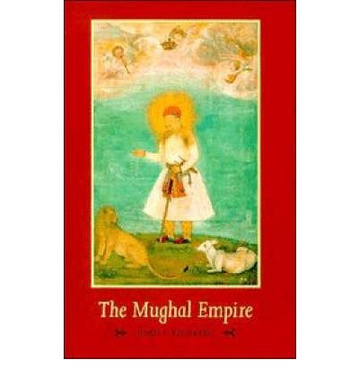 THE MUGHAL EMPIRE (NEW CAMBRIDGE HISTORY OF INDIA) BY (Author)Richards, John F[Paperback]Jan-1996