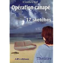 Opération canapé : Comédie en 17 sketches