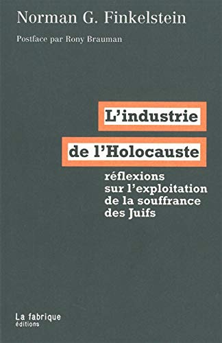 L'industrie de l'Holocauste