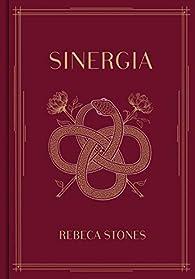 Sinergia par Rebeca Stones