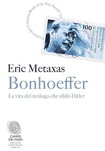 bonhoeffer-la-vita-del-teologo-che-sfido-hitler-campo-dei-fiori