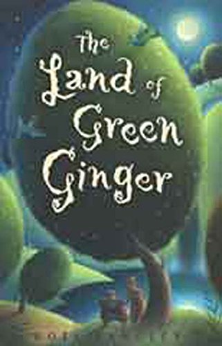 [The Land of Green Ginger] (By: Noel Langley) [published: March, 2010]
