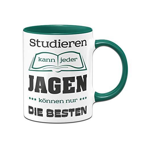 Tasse mit Spruch für Jäger Studieren kann jeder, Jagen können nur die Besten Kaffeetasse, Sprüchetasse, Tassen mit Sprüchen lustig - - Machen Jager Kostüm