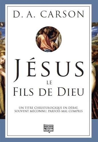 jesus-le-fils-de-dieu-un-titre-christologique-en-debat-souvent-meconnu-parfois-mal-compris