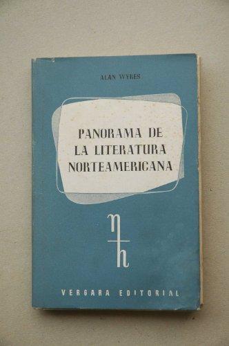 Panorama de la literatura norteamericana / Alan Wykes ; traducción castellana de Tomás Lamarca