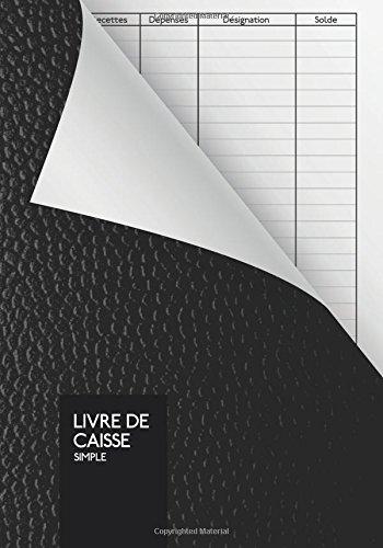 Livre De Caisse Simple: Journal Recettes Dépenses | A5 | 110 pages par K. Bref