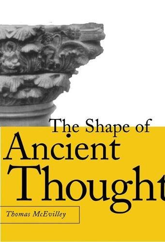 The Shape of Ancient Thought: Comparative Studies in Greek and Indian Philosophies por Thomas McEvilley