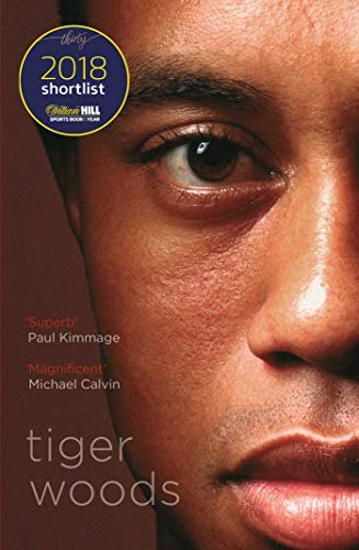 Tiger Woods: Shortlisted for the William Hill Sports Book of the Year 2018 par Jeff Benedict, Armen Keteyian