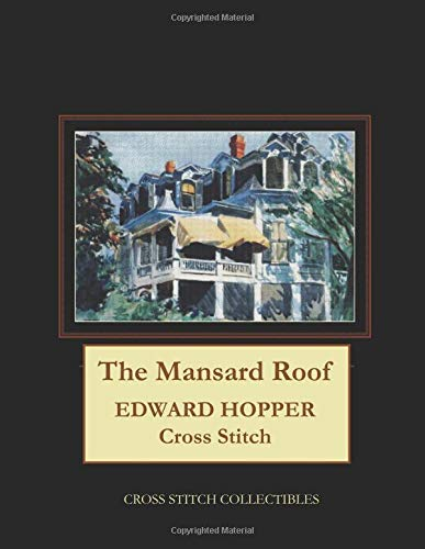 The Mansard Roof: Edward Hopper Cross Stitch Pattern por Cross Stitch Collectibles