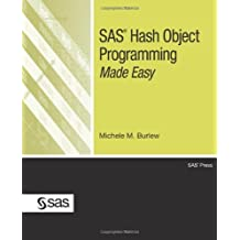 SAS Hash Object Programming Made Easy by Michele M. Burlew (14-Sep-2012) Perfect Paperback