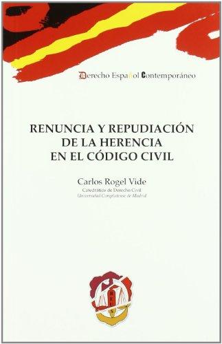 Renuncia y Repudiación de la Herencia en el Código Civil