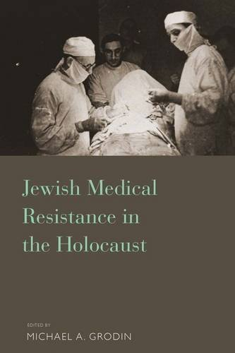 Jewish Medical Resistance in the Holocaust by Berghahn Books (2014-09-01)