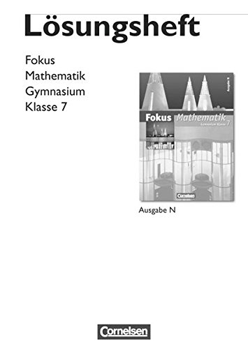 Fokus Mathematik - Gymnasium - Ausgabe N: 7. Schuljahr - Lösungen zum Schülerbuch