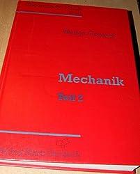 Mechanik Teil 2 Theoretische Physik Band 2
