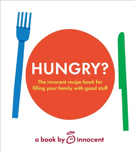 hungry-the-innocent-recipe-book-for-filling-your-family-with-good-stuff