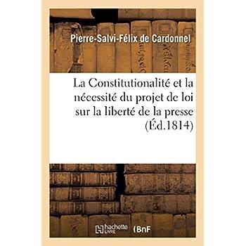 La Constitutionalité et la nécessité du projet de loi sur la liberté de la presse