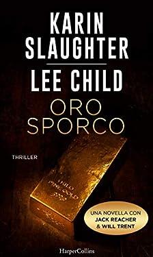 Oro sporco: Jack Reacher e Will Trent