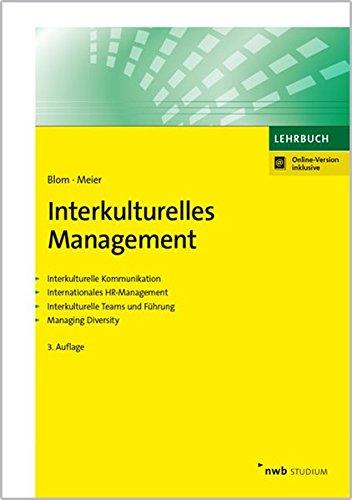 Interkulturelles Management: Interkulturelle Kommunikation. Internationales HR-Management. Interkulturelle Teams und Führung. Managing Diversity (NWB Studium Betriebswirtschaft)