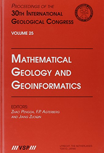 Mathematical Geology & Geoinformatics: Proceedings of the 30th International Geological Congress Vsp-serie