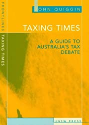 Taxing Times: A Guide to Australia's Tax Debate (Frontlines)