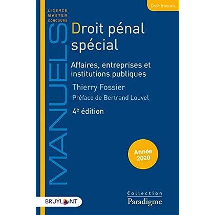 Droit pénal spécial: Affaires, entreprises et institutions publiques