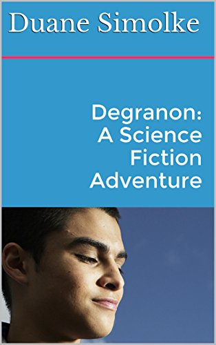 ebook: Degranon: A Science Fiction Adventure (Taldra Book 1) (B0012NW0CK)