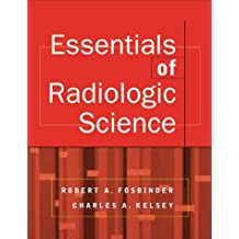 Essentials of Radiologic Science (McGraw-Hill International Editions Series)