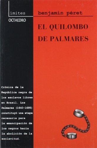 El Quilombo de Palmares: La República de los esclavos libres. Brasil, 1640-1695: 3 (Límites)