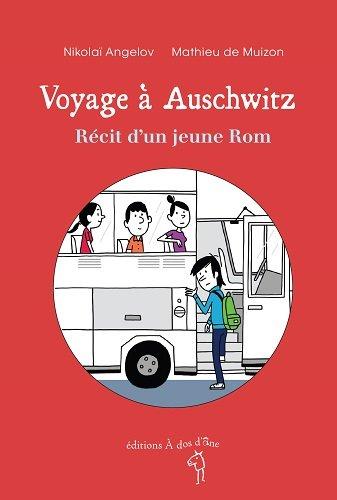 Voyage à Auschwitz : Récit d'un jeune Rom par Nikolaï Angelov