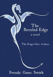 The Beveled Edge (The Dragon Dreamer Archives Book 1) (English Edition)