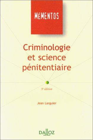 Criminologie et science pnitentiaire. 9me dition