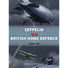 Zeppelin vs British Home Defence 1915–18 (Duel)
