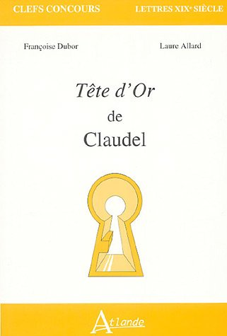 Tête d'or de Claudel