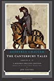 The Canterbury Tales (Groups A-C): A Modern-Spelling Edition