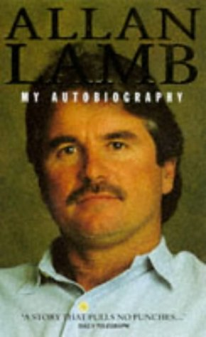 Allan Lamb: My Autobiography