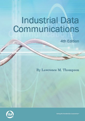 Industrial Data Communications (Resources for Measurement and Control Series)