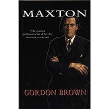 Maxton: A Biography