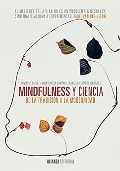 Mindfulness y ciencia (Alianza Ensayo) eBook: Ausiàs