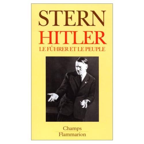 HITLER. Le führer et le peuple