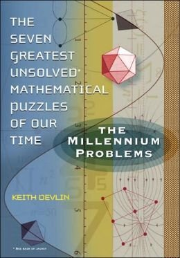 The Millennium Problems : The Seven Greatest Unsolved Mathematical Puzzles of Our Time by KEITH DEVLIN (2006-08-01)