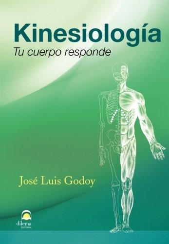 Kinesiología. Tu cuerpo responde