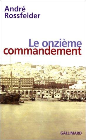 Le onzième commandement par André Rossfelder