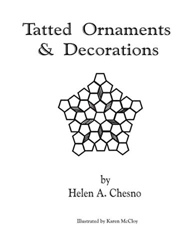 TATTED ORNAMENTS & DECORATIONS (TATTING MADE SIMPLE Book 3) (English Edition)