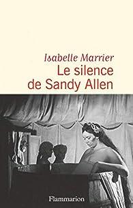 Le silence de Sandy Allen par Isabelle Pestre