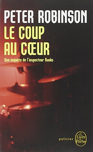 Le Coup Au Coeur (Ldp Policiers) by P Robinson (2009-10-01)