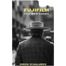 FUJIFILM's magic Black and White Street Photography Camera, the Fuji x100F (English Edition)