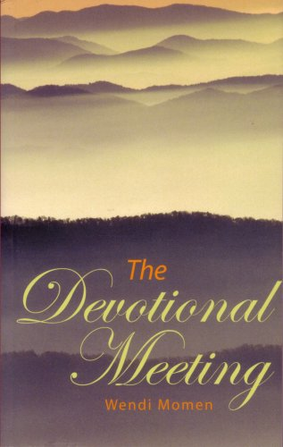 The Devotional Meeting por Wendi Momen
