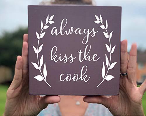 Zhaoshoping Always Kiss The Cook Schild Küchenschild Kiss The Cook Schild Holzschild Wanddeko Garten Schilder und Plaketten -