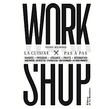 Work Shop La cuisine pas à pas